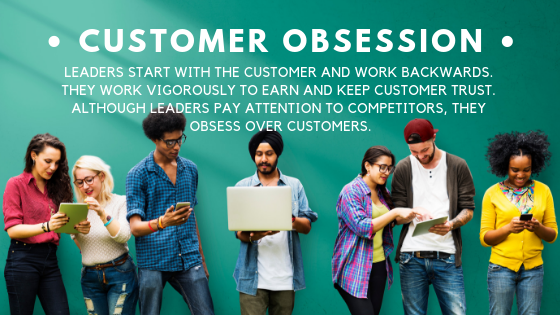 Amazon Leadership Principles – Customer Obsession