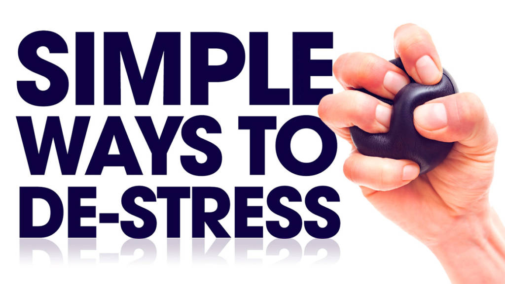 Simple ways to de-stress