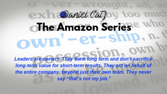 Amazon Leadership Principles – Ownership.